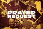 Victor AD ft. Patoranking – Prayer Request.