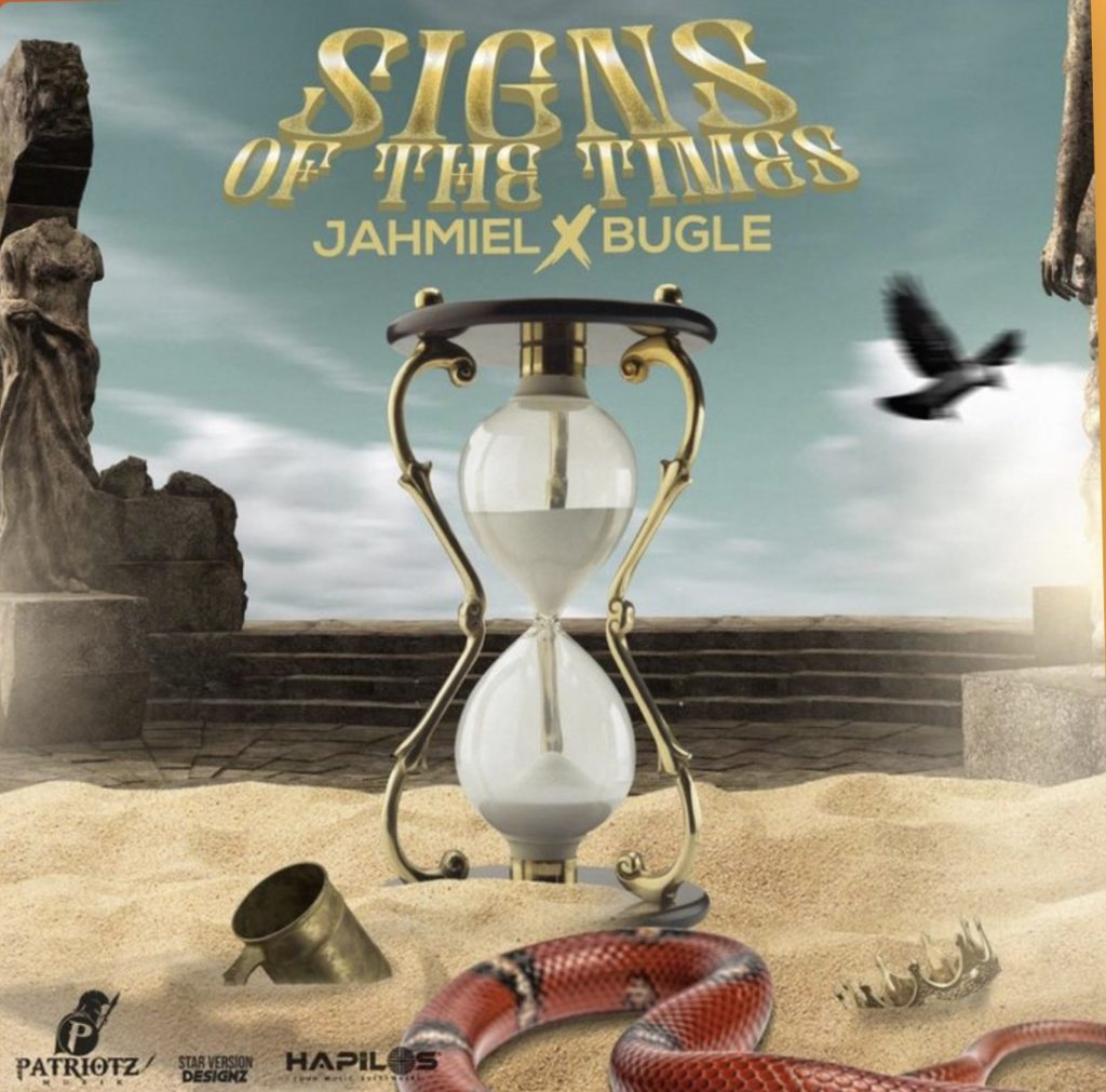 Jahmiel - Signs Of The Times Ft. Bugle