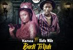 Kanea - Back To Yuh ft. Shatta Wale (Prod. by MOG Beatz)