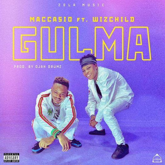 Maccasio – Gulma Ft Wizchild