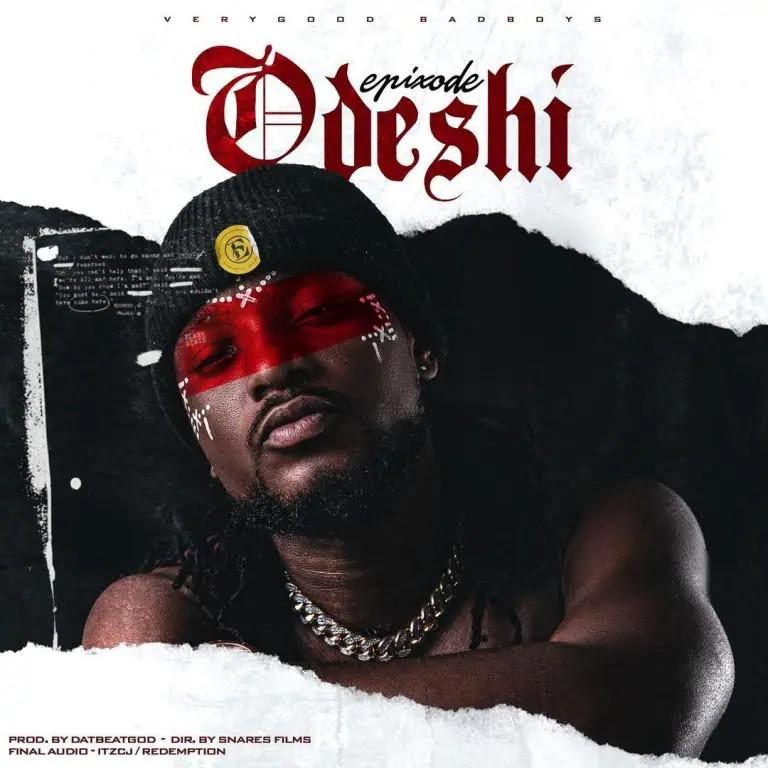 Epixode – Odeshi (Prod. By DatBeat God)
